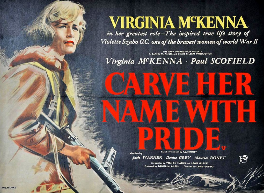 1958 film poster for a film called Carve Her Name with Pride. Poster shows Virginia McKenna in fatigues, holding a rifle.