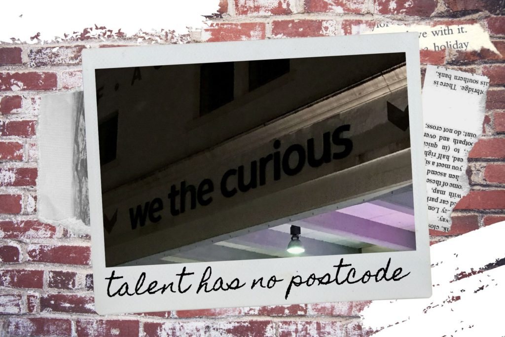 photo montage with scraps on wall, image of Bristol saying 'we the curious' and text reading talent has no postcode
